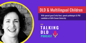 DLD-and-Multilingual-Children-Podcast