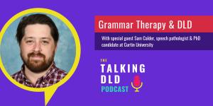 Developmental Language Disorder and Grammar Therapy
