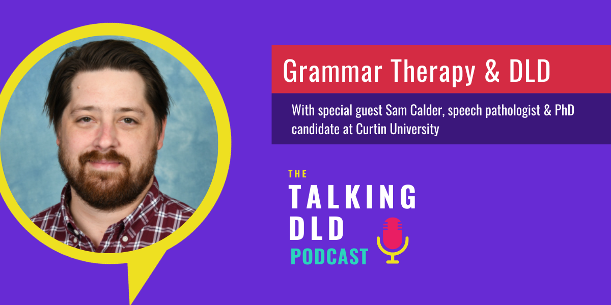 Developmental Language Disorder and Grammar Therapy