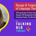 Dosage and Frequency of Language Therapy