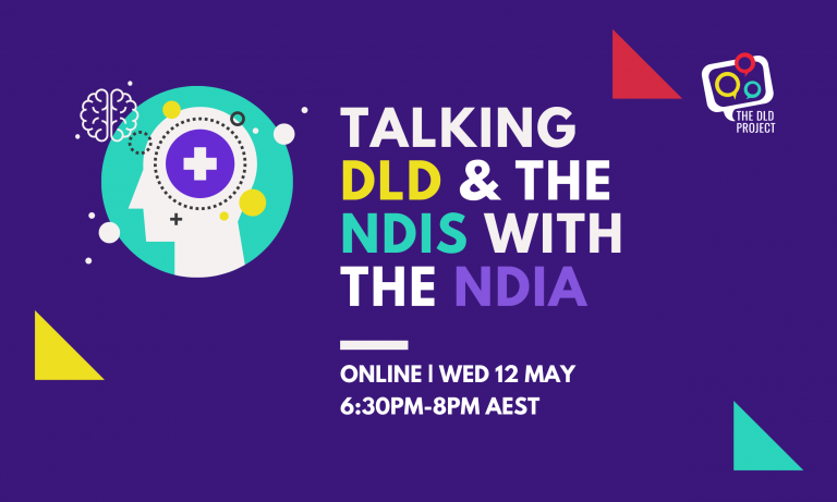 Talking DLD and the NDIS with the NDIA - 12 May