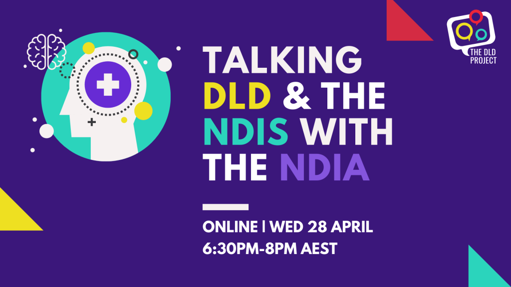 Talking DLD & the NDIS with the NDIA
