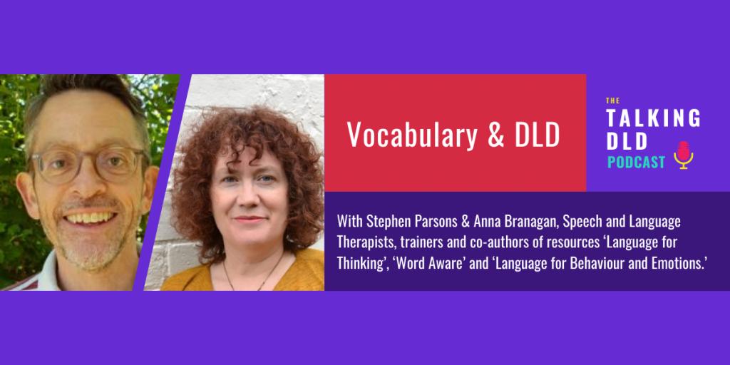 Vocabulary & DLD