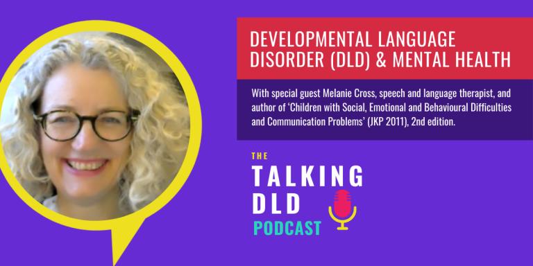 Developmental Language Disorder & Mental Health