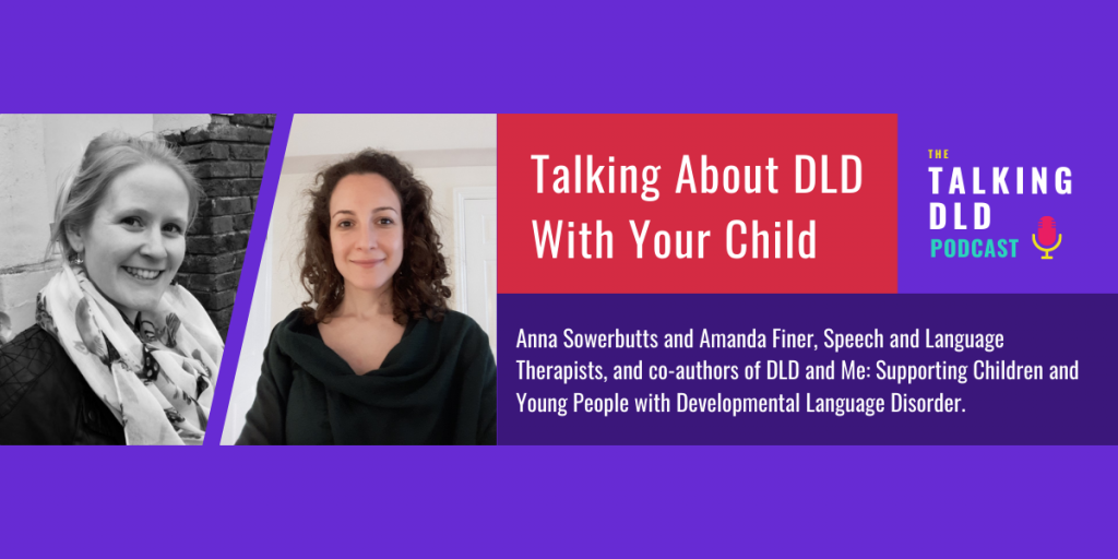 Talking About DLD With Your Child - The Talking DLD Podcast